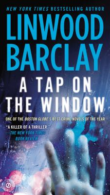 A Tap on the Window By Barclay, Linwood